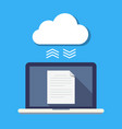 laptop and cloud storage the concept of file vector image vector image