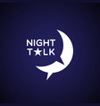 night talk vector image