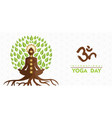 yoga day banner buddha tree in lotus pose vector image vector image