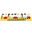 quarantine coronavirus pandemic concept sign vector image vector image