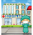 A doctor in front of the hospital vector image vector image