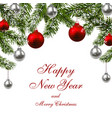 new year green fir branches with red faceted and vector image vector image