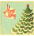 Vintage Christmas card with tree and text vector image vector image