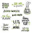 zero waste concept hand lettered phrases and vector image