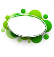 Oval background with green bubbles vector image