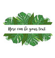watercolor of a banner with monstera and vector image vector image
