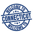welcome to connecticut blue stamp vector image vector image