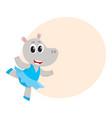 happy cute little hippo character ballet dancer vector image