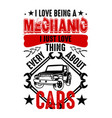 mechanic quote and saying good for print vector image vector image