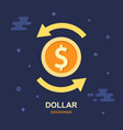 dollar currency exchange concept stock market vector image vector image