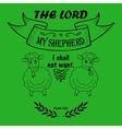 Bible verse the Lord is my Shepherd vector image vector image