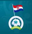 croatia flag pinned to a soccer ball european vector image vector image