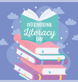 international literacy day textbook on stack vector image vector image