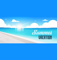 sunrise beach view summer vacation seaside sea vector image vector image