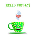 cute cartoon green smiling cup and text hello vector image vector image