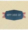 Happy Labor Day festive Emblem vector image
