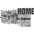 why own a home instead of rent text word cloud vector image vector image