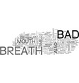 bad breath cures text word cloud concept vector image vector image
