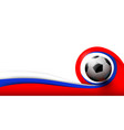 soccer ball and white red and blue background vector image