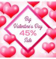 Big Valentines day Sale 45 percent discounts with vector image vector image