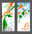 india independence day banners celebration 15 th vector image vector image