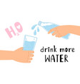 drink water poster vector image