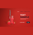 glass fresh strawberry juice with straw and vector image
