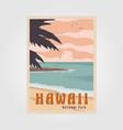 hawaii beach national park vintage poster design vector image