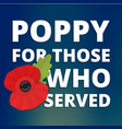 the remembrance poppy - poppy appeal modern paper vector image vector image