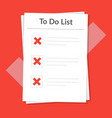 to do list icon concept all tasks are failed vector image
