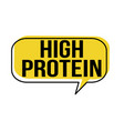 high protein speech bubble vector image vector image