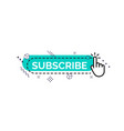 subscribe button with finger and memphis design vector image