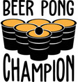 beer pong champion on white background vector image vector image