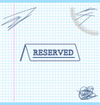 reserved line sketch icon isolated on white vector image