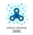 buy hand spinner toy in flat and cartoon style vector image