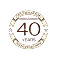 realistic forty years anniversary celebration logo vector image vector image