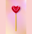 realistic heart lollipop candy 3d closeup happy vector image