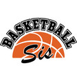 basketball sis on white background vector image