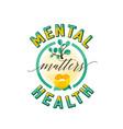 mental health matters vector image