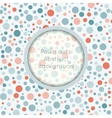 Polka dot seamless pattern with place for text vector image vector image