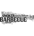 barbecue smoker text word cloud concept vector image vector image