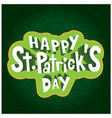happy st patrick s day frame green background vect vector image