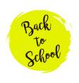 Back to school yellow round grunge vintage
