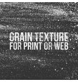 grain texture for print or web vector image vector image