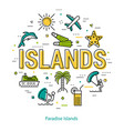 paradise islands - round linear concept vector image vector image