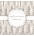 Seamless knitted background with stitched frame vector image vector image