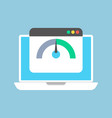 testing meter for internet speed on laptop screen vector image vector image