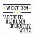 Vintage western alphabet Stamped serif letters vector image vector image