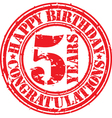 Happy birthday 5 years grunge rubber stamp vector image vector image
