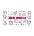 mission statement outline banner or vector image vector image